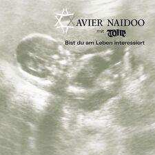 Xavier Naidoo Bist du am Leben interessiert (2006, mit Tone) [Maxi-CD]