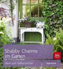 Shabby Charme im Garten * Nostalgie für den Garten * blv Buchverlag