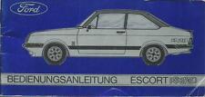 FORD ESCORT RS 2000 Betriebsanleitung 1976 Bedienungsanleitung Handbuch BA