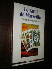 LE TAROT DE MARSEILLE - Guide d'interprétation - Jean de Bréville 1998