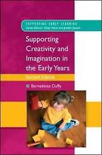 Supporting Creativity and Imagination in the Early Years (Supporting Early Learn