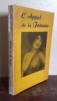 LA LLAMADA de La Mujer Georges Ribourg Ediciones Panama París 1950 Buen Estado