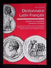 DICTIONNAIRE LATIN-FRANCAIS INSCRIPTIONS MONETAIRES ROMAINES - MICHEL  GALLEAZZI