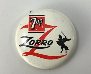 VINTAGE 1957 WALT DISNEY PRODUCTIONS 7-UP ZORRO PIN OR BUTTON