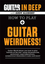 Guitar World in Deep HOW TO PLAY GUITAR WEIRDNESS Video DVD with ANDY ALEDORT