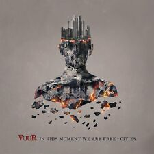VUUR - IN THIS MOMENT WE ARE FREE: CITIES - NEW CD ALBUM