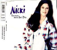 Nicki Immer nur bei dir (1995; 2 tracks) [Maxi-CD]