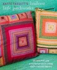 Briliant Little Patchworks, Kaffe Fassett, New Book