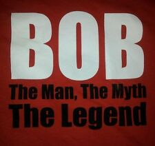 BOB The Man The Myth The LEGEND T-Shirt Extra Large gag Humor RED SubGenius Tee