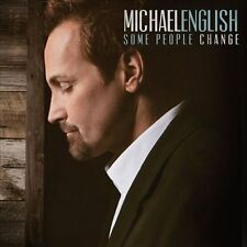 SOME PEOPLE CHANGE  by MICHAEL ENGLISH RELIGIOUS NEW SEALED CD