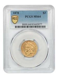 1878 $3 PCGS MS64 - Popular Gold Type Coin - 3 Princess Gold Coin
