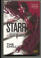 The Chill 1 HC Hardcover DC Vertigo Crime 2010 NM Jason Starr