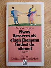 ETWAS BESSERES ALS EINEN EHEMANN FINDEST DU ALLEMAL Martine Carton Ehe Treue