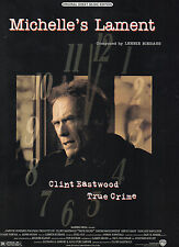 Clint Eastwood on cover-Michelle's Lament sheet music from True Crime '99 3 pp.