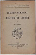 LA PRESSION OSMOTIQUE ET LE MECANISME DE L OSMOSE   PIERRE GIRARD 1912