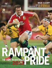 Rampant Pride: The Lions in Australia 2013 By Mick Cleary