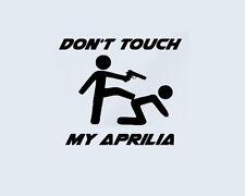 Don 't touch my Aprilia Scooter Autocollant sticker sport automobile Tuono Dorsoduro RS SR