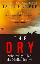 The Dry: The most gripping crime thriller of 2017,Jane Harper