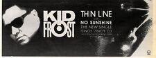 "1/8/92PGN20 KID FROST : THIN LINE C/W NO SUNSHINE SINGLE ADVERT 4X11"""
