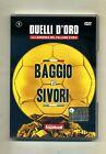 BAGGIO VS SIVORI - DUELLI D'ORO N.1 # Rai Trade DVD-Video 2007