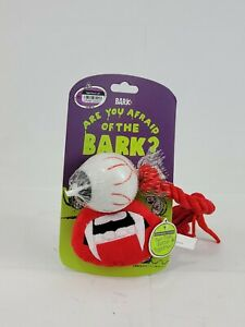 Bark Are You Afraid of the Bark Count Droolcula's Bite Dog /Eyeball Squeak Toy