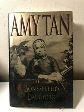 THE BONESETTERS DAUGHTER  Amy Tan 2001 First Edition 1st Printing