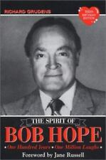 The Spirit of Bob Hope: One Hundred Years - One Million Laughs