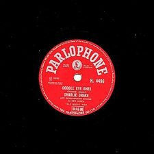 GREAT CHARLIE DRAKE 78  GOGGLE EYE GHEE / TOM THUMBS TUNE   PARLOPHONE R4496 EX