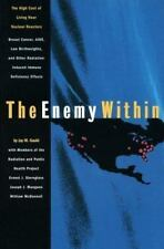 The Enemy Within: The High Cost of Living Near Nuclear Reactors :-ExLibrary