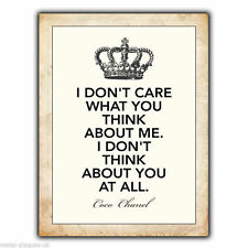 METAL SIGN WALL PLAQUE I DON'T CARE WHAT YOU THINK Coco Chanel Quote poster