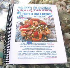 South Florida Taste It Like a Native Cook Book by Tracy Swait (2012, Paperback)
