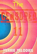 The Censored 11 Cartoons DVD *Rare* *Merrie Melodies* *Looney Tunes* + Bonus