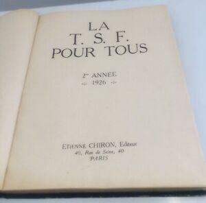 ancien Livre La T.S.F Pour Tous 2 eme année 1926 E. Chiron 385 Pages Collection