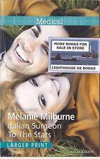 Italian Surgeon to the Stars Melanie Milburne 2015 LARGER PRINT Medical Romance
