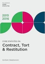 Core Statutes on Contract, Tort & Restitution 2015-16 (Palgrave Core Statutes),