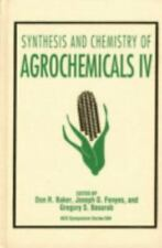 Synthesis and Chemistry of Agrochemicals IV