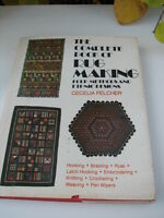 The Complete Book of Rug Making : Folk Methods and Ethnic Designs by Jerome...