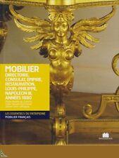 Le Mobilier Français : Directoire - Empire - Napoléon III