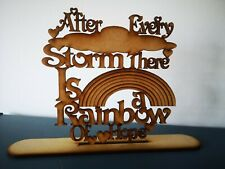 Mdf after every storm there is a rainbow of hope with stand,Ready To Decorate