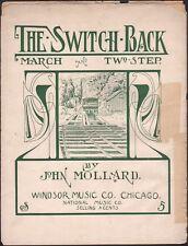 RAILROAD transportation tune THE SWITCH BACK march two-step JOHN MOLLARD 1910