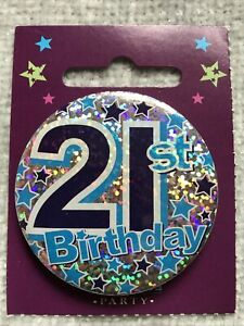 For Him 21st Birthday Badge male brother friend son