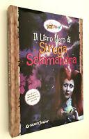Il Libro Nero di Strega Salamandra - Bettazzi - Giunti Junior 2002