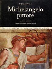 L'opera completa di Michelangelo pittore. . 1966. I ED..