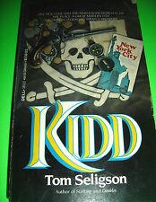 Kidd by Tom Seligson (1983, Paperback)