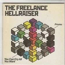 (HB749) The Freelance Hellraiser, You Can Cry All You Want - 2006 DJ CD