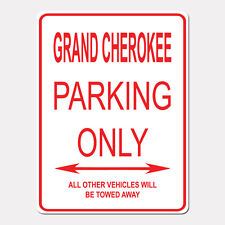 """GRAND CHEROKEE Parking Only Street Sign Heavy Duty Aluminum Sign 9"""" x 12"""""""