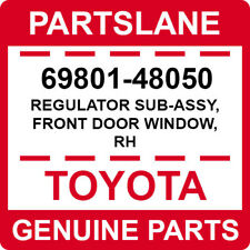 69801-48050 Toyota OEM Genuine REGULATOR SUB-ASSY, FRONT DOOR WINDOW, RH