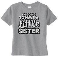 Threadrock Baby I'm Going To Have A Little Sister Infant T-shirt Cute Sis