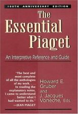 The Essential Piaget: An Interpretive Reference and Guide by Jean Piaget