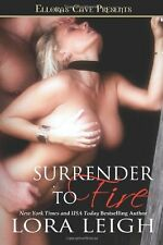 SURRENDER TO FIRE (BOUND HEARTS 1) by Lora Leigh EROTIC CONTEMPORARY MENAGE D/s